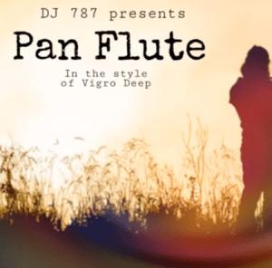 Download Mp3 Dj 787 – Pan Flute