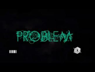 Govana – Problem Video Download