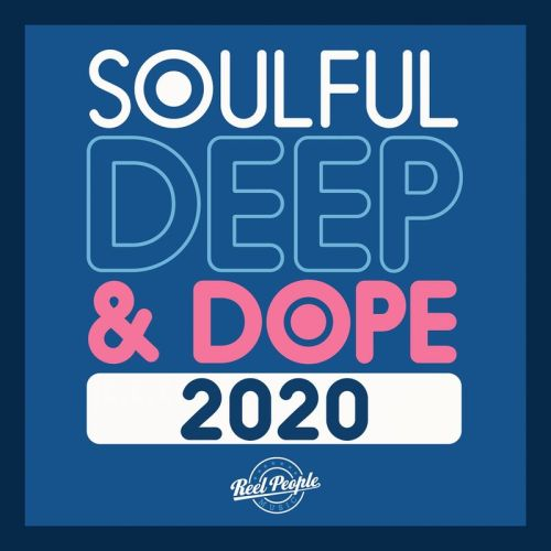 ALBUM: VA – Soulful Deep & Dope 2020
