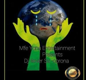 Download Mp3 Dj 4ever Sa – Corona