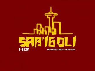 F_eezy – Sab'iGoli