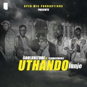Download Mp3 Soul Kulture – Uthando'lunje Ft. Teamoswabii