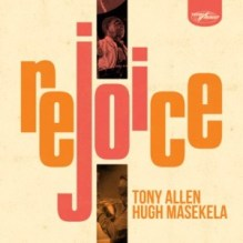 Download Album Zip Tony Allen & Hugh Masekela – Rejoice