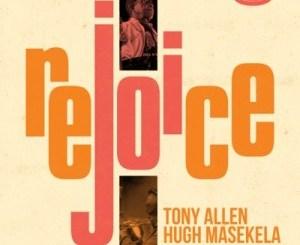 Download Mp3 Tony Allen & Hugh Masekela – Robbers, Thugs and Muggers (O'Galajani)