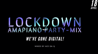 Download Mp3: Ace da Q – LOCKDOWN AMAPIANO PARTY-MIX