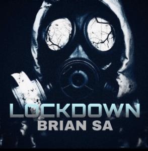Download Mp3: BRIAN SA – LockDown (original mix)
