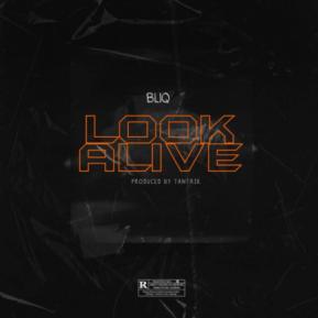 Download Mp3: Bliq – Look Alive