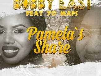 Bobby East Ft. Yo Maps - Pamela's Share Mp3 Download