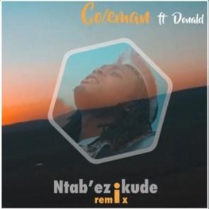 Download Mp3: Coleman – Ntab'ezikude (Remix) Ft. Donald