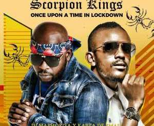 Download ALBUM: Dj Maphorisa & Kabza De Small (Scorpion Kings) – Once Upon A Time In Lockdown