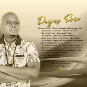 Download Mp3: Deejay Soso – PianoKulcha Mix 01