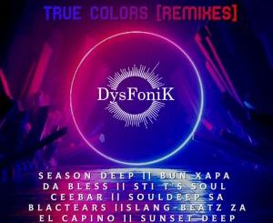 Download DysFoniK – True Colors (Remixes) Zip