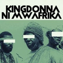 Download Mp3: KingDonna – Ni Mwafrika