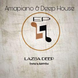 Download EP Zip Lazba Deep – Amapiano & Deep House