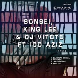 Download Mp3: Sonsei, King Lee, DJ Vitoto – Zulu Spear Ft. Idd Aziz (Candy Man Remix)