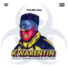 TylerICU – Kwarentin Ft. DJ Maphorisa, Kabza De Small, Focalistic & Masterpiece