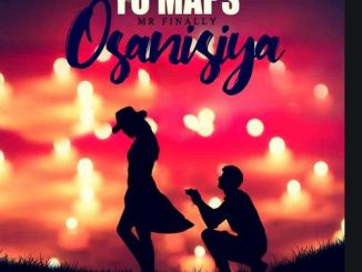 Yo Maps - Osanisiya Mp3 Download
