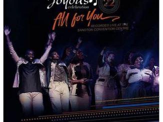 Album: Joyous Celebration 22 – All For You Fakaza Zip Download