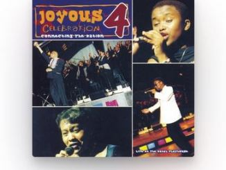 Album: Joyous Celebration Vol. 4 – Connecting the Nation