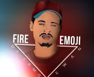 Ep: DJ Lamor & Dewan – Fire Emoji