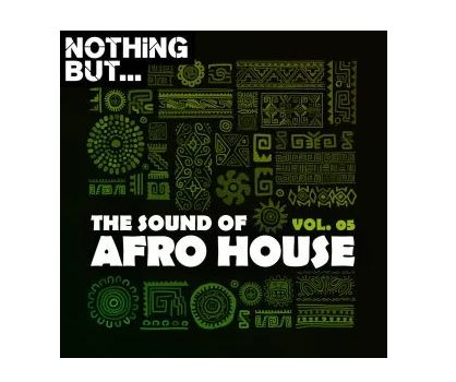 The Sound of Afro House, Vol. 05