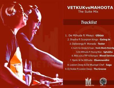 Vetkuk Vs Mahoota – The Suite Mix (Metro FM)