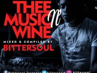 BitterSoul – Thee Music N' Wine Vol.13 Mix