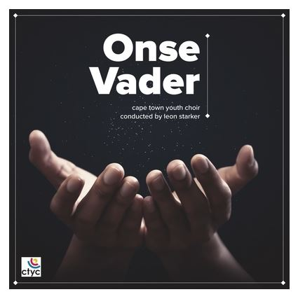 Cape Town Youth Choir – Onse VaderMp3 Download