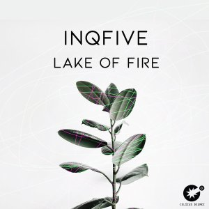 InQfive – Lake Of Fire