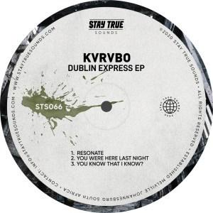 KVRVBO Dublin Express Ep Zip Fakaza