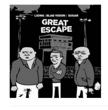 Ligwa, Blaq Vision & Sugar – Great Escape EP