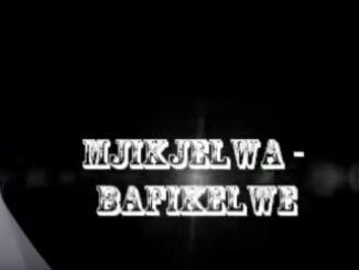Mjikijelwa - Bafikelwe MP3 Download