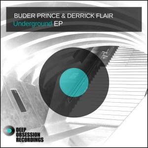 EP: Buder Prince & Derrick Flair – Underground