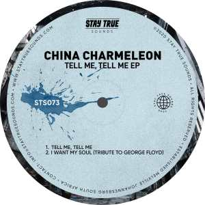 China Charmeleon Tell Me, Tell Me EP