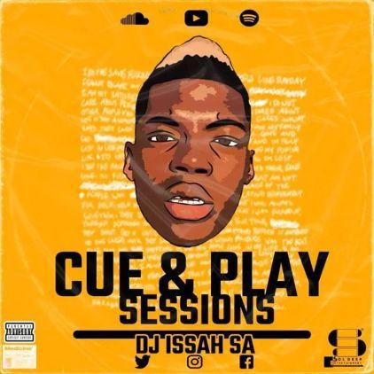 DJ Issah SA – Cue & Play Sessions
