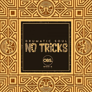 EP: Drumatic Soul - No Tricks