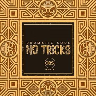 EP: Drumatic Soul - No Tricks