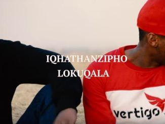 Iqhathanzipho - Lokuqala Mp3 Download