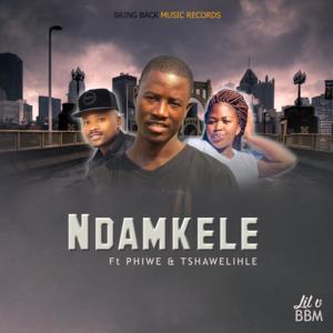 LIL V BBM – Ndamkele Ft. Phiwe & Tshawelihle