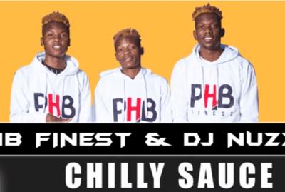 PHP Finest & DJ Nuzz – Chilly Sauce
