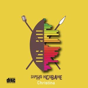 ALBUM: Sipho Ngubane – Christina