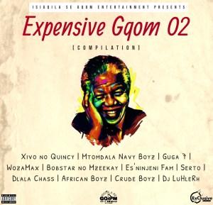 ALBUM: Isigoila Se Gqom Ent – Expensive Gqom O2 Compilation