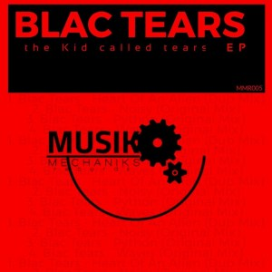 EP: Blac Tears – The Kid Called Tears