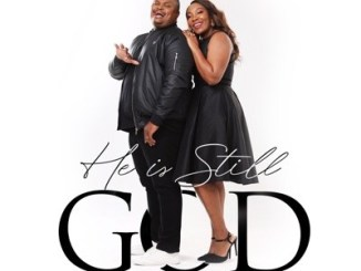 Bongi & Collin – He Is Still God