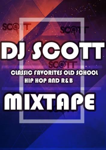 DJ Scott – Classic Favorites Old School, Hip Hop and R&B