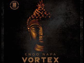 EP: Enoo Napa – Vortex