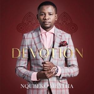 Nqubeko Mbatha – Baba Wethu