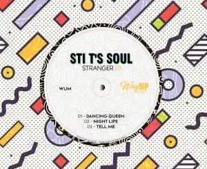 EP: STI T's Soul – Stranger