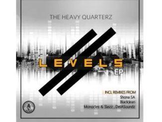 The Heavy Quarterz – Levels (BlackJean Ambient Remix) Mp3 Download