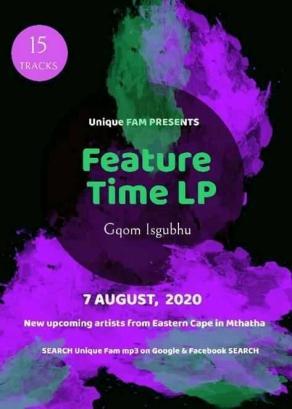 EP: Unique Fam – Feature Time